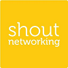SHOUT NETWORKING